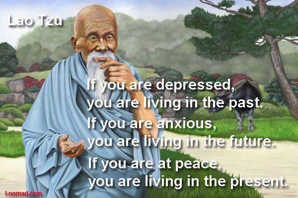 Living in the Present Quotes Lao Tzu