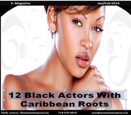 Twelve Actors with Caribbean Roots