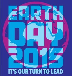 Earth Day 2015 - It's Our Turn to Lead