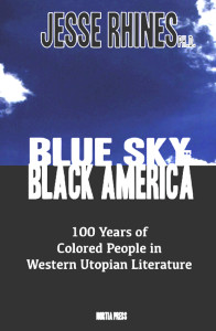 Book Cover - Blue Sky for Black America by Jesse Rhines