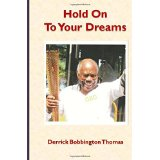 Hold on to Your Dreams - Derrick Thomas