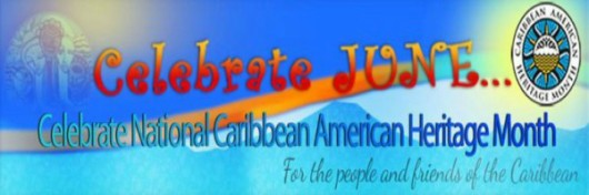 Celebrate National Caribbean American Heritage Month